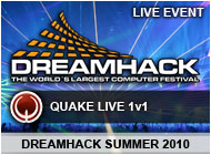[QL] DreamHack Summer 2010