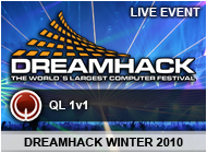 [QL] DreamHack Winter 2010